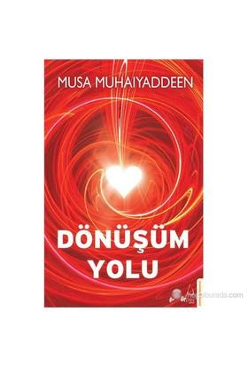 Dönüşüm Yolu-Musa Muhaiyaddeen