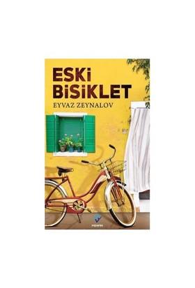 Eski Bisiklet-Eyvaz Zeynalov