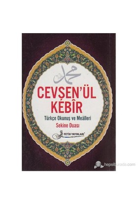Cevşen-ül Kebir (Kod F026) (Türkçe Okunuş ve Mealleri - Sekine Duası)