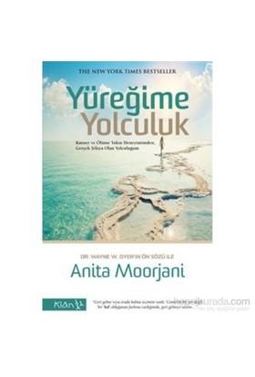 Yüreğime Yolculuk - Anita Moorjani