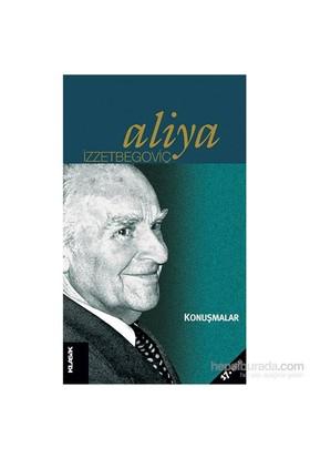 Konuşmalar-Aliya İzzetbegoviç
