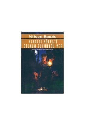 Bulut Yayınları Kırmızı Eğrelti Otunun Büyüdüğü Yer / Wilson - Wilson Rawls