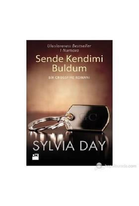 Sende Kendimi Buldum - Sylvia Day