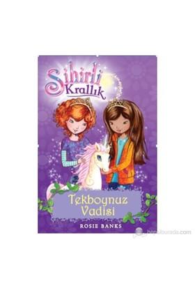 Sihirli Krallık 2. Kitap: Tekboynuz Vadisi - Rosie Banks