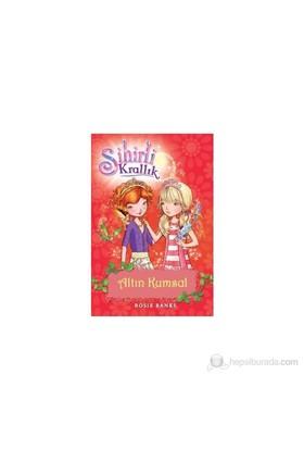 Sihirli Krallık 6. Kitap: Altın Kumsal - Rosie Banks