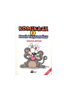 Komikaze 2 - Saçma Kitap - Erdil Yaşaroğlu