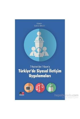 Türkiye'De Siyasal İletişim Uygulamaları-Şükrü Balcı