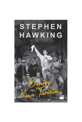 Benim Kısa Tarihim - Stephen Hawking
