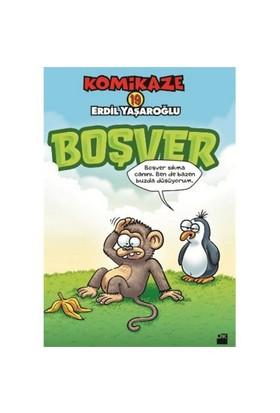 Komikaze 19: Boşver - Erdil Yaşaroğlu