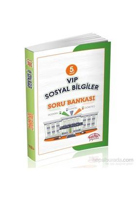 Editör 5.Sınıf Vip Sosyal Bilgiler Soru Bankası - Hüseyin Gül