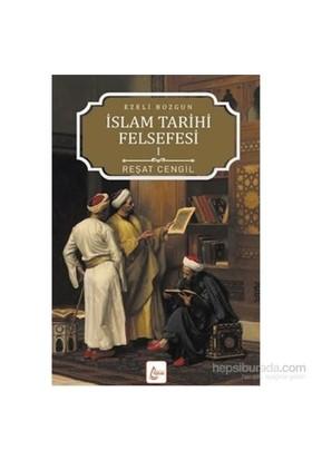 İslam Tarihi Felsefesi Ezeli Bozgun 1-Reşat Cengil