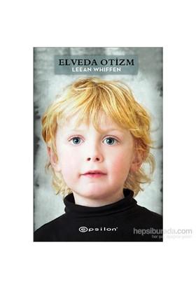 Elveda Otizm - Leean Whiffen
