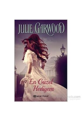 En Güzel Hediyem - Julie Garwood