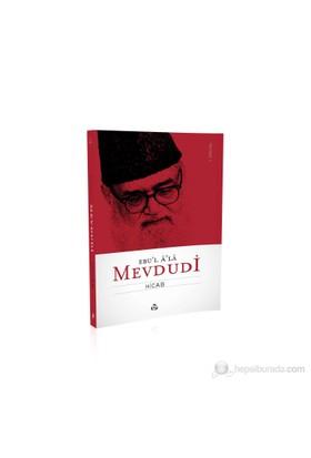 Hicab-Seyyid Ebu'L-A'La El-Mevdudi