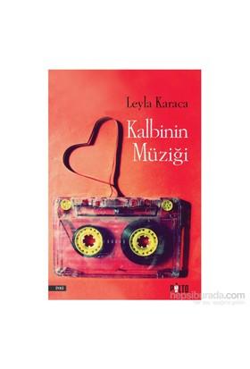 Kalbinin Müziği-Leyla Karaca
