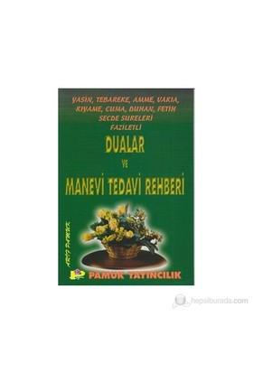 Faziletli Dualar Ve Manevi Tedavi Rehberi (Yasin-002/P14)-Null