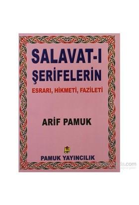 Salavat-I Şerifelerin Esrarı, Hikmeti, Fazileti - Küçük Boy (Dua-028/P8)-Null