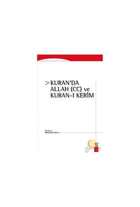 Kuran'Da Allah (Cc) Ve Kuran-I Kerim-Mehmet Arlı