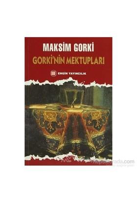 Gorki'Nin Mektupları-Maksim Gorki