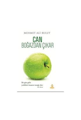 Can Boğazdan Çıkar - Mehmet Ali Bulut