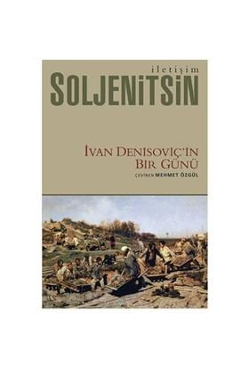 Ivan Denisoviç'in Bir Günü - Aleksandr İsayeviç Soljenitsin