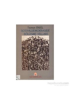 Sosyaldemokraside Bölüşme Yılları (1986 - 1991)