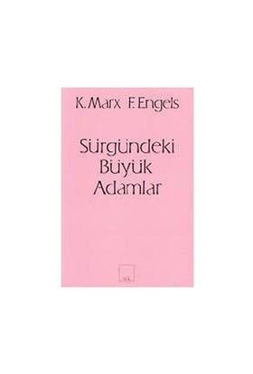 Sürgündeki Büyük Adamlar-Friedrich Engels