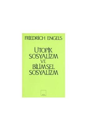 Ütopik Sosyalizm Ve Bilimsel Sosyalizm-Friedrich Engels