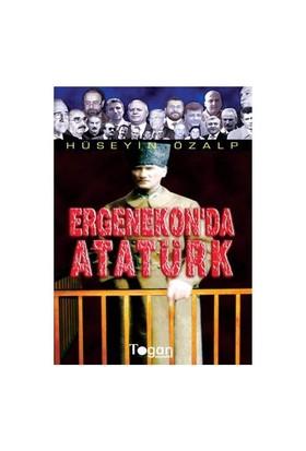 Ergenekon'Da Atatürk-Hüseyin Özalp