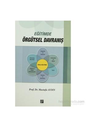 Eğitimde Örgütsel Davranış-Mustafa Aydın