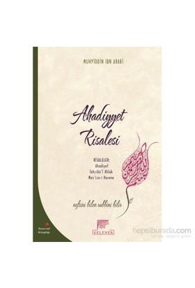 Ahadiyyet Risalesi-Muhyiddin İbn Arabi