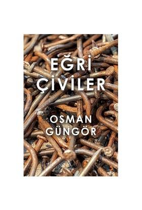 Eğri Çiviler-Osman Güngör