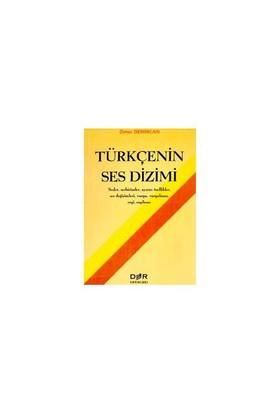 Türkçenin Ses Dizimi Sesler, Sesbirimler, Ayırıcı Özellikler, Ses Değişimleri, Vurgu, Vurgulama, Ezgi, Ezgileme-Ömer Demircan