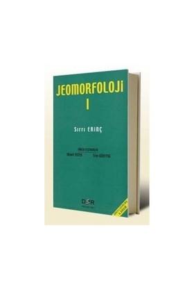 Jeomorfoloji Cilt 1-Sırrı Erinç