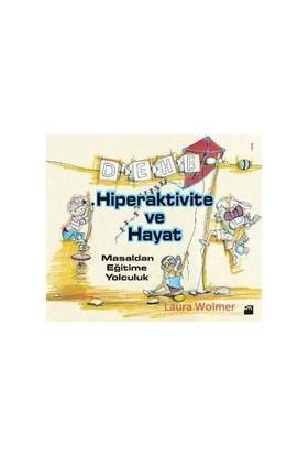 Hiperaktivite ve Hayat - Laura Wolmer