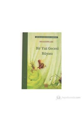 Bir Yaz Gecesi Rüyası Çocuklar İçin Dünya Edebiyatı - William Shakespeare