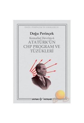 Atatürk'ün Chp Program Ve Tüzükleri