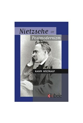 Nietzsche Ve Postmodernizm