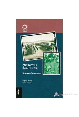 Çekirge Yılı - (Kudüs 1915 - 1916) - İhsan et-Tercüman