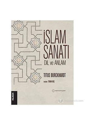 İslam Sanatı: Dil ve Anlam (Art of Islam: Language and Meaning)