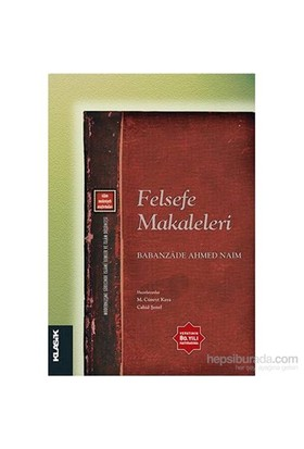 Felsefe Makaleleri-Babanzade Ahmed Naim