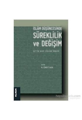 İslam Düşüncesinde Süreklilik Ve Değişim-Kolektif