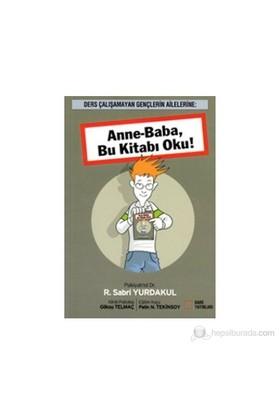 Anne-Baba, Bu Kitabı Oku!-Sabri Yurdakul