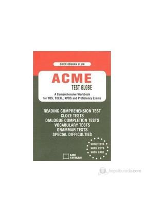 Acme Test Globe-Ömer Gökhan Ulum