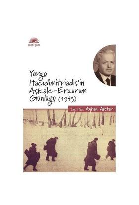 Yorgo Hacidimitriadis'İn Aşkale-Erzurum Günlüğü (1943)-Kolektif