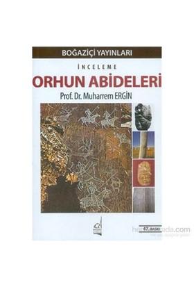 Orhun Abideleri - Muharrem Ergin