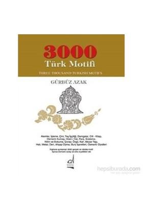 3000 Türk Motifi - Gürbüz Azak