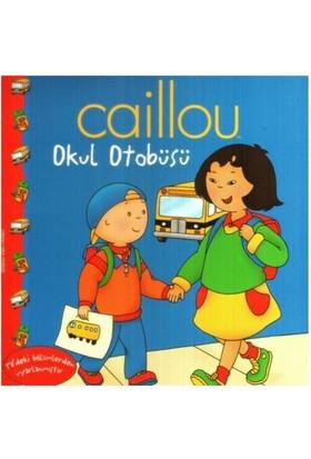 Caillou - Okul Otobüsü