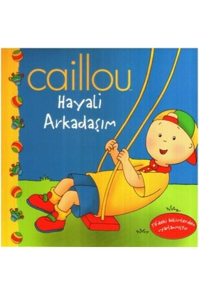 Caillou - Hayali Arkadaşım