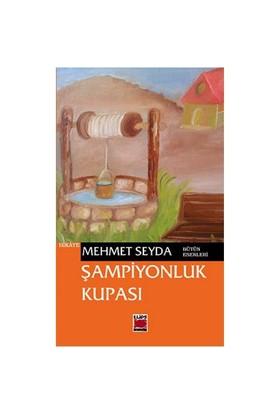 Şampiyonluk Kupası - Mehmet Seyda